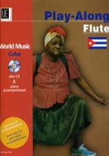 World Music Cuba Play-Along Flute - Partition - laflutedepan.com