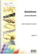 Daminou Jérôme Naulais Partition Trompette - laflutedepan.com
