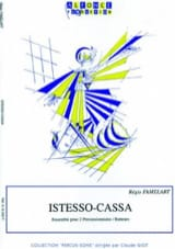 Régis Famelart - Istesso-Cassa - Sheet Music - di-arezzo.co.uk