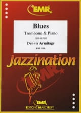 Blues Dennis Armitage Partition Trombone - laflutedepan.com