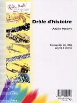 Alain Parent - Drôle D' Histoire - Partition - di-arezzo.fr