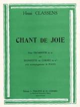 Chant de Joie Henri Classens Partition Trompette - laflutedepan.com