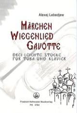 Alexej Lebedjew - Marchen, Wiegenlied, Gavotte - Partition - di-arezzo.fr