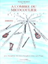 Michel Meriot - In the Shadow of the Micocoulier - Sheet Music - di-arezzo.com