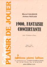 Galiègue Marcel / Naulais Jérôme - 1900, Fantasy Concertante - Sheet Music - di-arezzo.co.uk