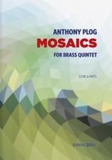 Anthony Plog - Mosaics - Brass Quintet N ° 2 - Sheet Music - di-arezzo.com