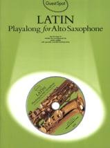 Guest Spot - Latin Playalong For Alto Saxophone laflutedepan.com