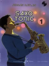 Jérôme Naulais - Saxo Tonic Volume 1 - Partition - di-arezzo.fr