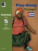 World Music Cuba Play-Along Trumpet - Partition - laflutedepan.com