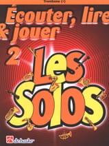 Ecouter Lire et Jouer - Les solos Volume 2 - Trombone laflutedepan.com
