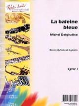 Giudice Michel Del - La Baleine Bleue - Partition - di-arezzo.fr