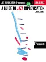 John Laporta - A Guide To Jazz Improvisation - Sheet Music - di-arezzo.co.uk