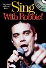 Sing With Robbie Robbie Williams Partition laflutedepan.com