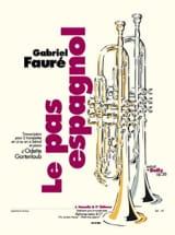 Le Pas Espagnol Gabriel Fauré Partition Trompette - laflutedepan.com