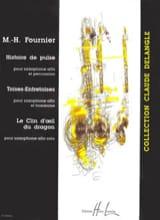 Marie-Hélène Fournier - Histoire de Pulse / Toises-Entretoises / le Clin D'oeil du Dragon - Partition - di-arezzo.fr