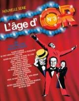 L'age d'or volume 3 Partition Chansons françaises - laflutedepan.com