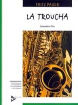Fritz Pauer - La Troucha - Partition - di-arezzo.fr