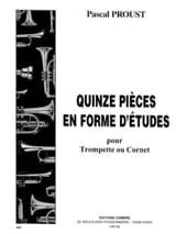 Pascal Proust - 15 pièces en forme d'études - Partition - di-arezzo.fr