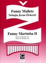Nebojsa jovan Zivkovic - Funny Marimba Volume 2 - Sheet Music - di-arezzo.co.uk