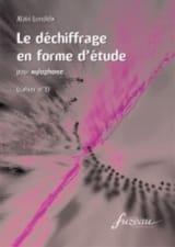 Alain Londeix - Le Déchiffrage En Forme D' Etude Cahier 1 - Partition - di-arezzo.fr