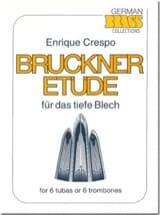 Enrique Crespo - Bruckner Study - Sheet Music - di-arezzo.co.uk
