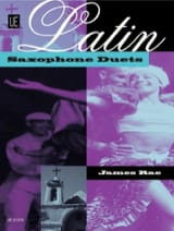 James Rae - Latin Saxophone Duets - Sheet Music - di-arezzo.co.uk