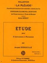 Etude Jacques Deshaulle Partition Multi Percussions - laflutedepan.com