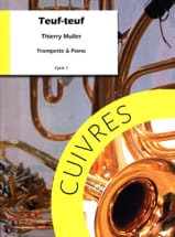 Thierry Muller - Teuf teuf - Sheet Music - di-arezzo.com