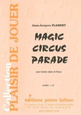 Magic Circus Parade Jean-Jacques Flament Partition laflutedepan.com