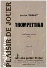 Trompettina Maurice Faillenot Partition Trompette - laflutedepan.com