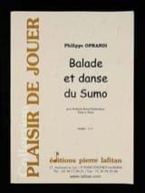 Ballade Et Danse du Sumo Philippe Oprandi Partition laflutedepan.com