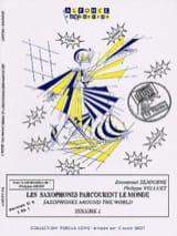 Emmanuel Séjourné et Philippe Velluet - シブサックスは、世界のボリュームを旅します1 - 楽譜 - di-arezzo.jp