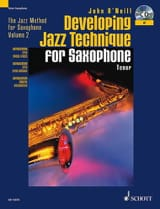 Neill John O' - Developing Jazz Technique For Bb Saxophone - Partition - di-arezzo.fr