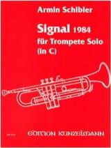 Signal 1984 Armin Schibler Partition Trompette - laflutedepan.com