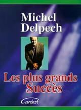 Michel Delpech - The biggest hits - Sheet Music - di-arezzo.com