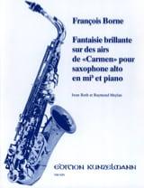 François Borne - Fantaisie Brillante Sur Des Airs de Carmen - Partition - di-arezzo.fr