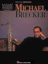 Artist Transcriptions Michael Brecker Partition laflutedepan.com