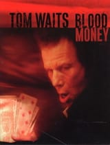 Tom Waits - Blood Money - Partition - di-arezzo.fr