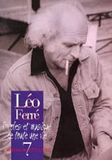 Léo Ferré - Paroles Et Musiques de Toute Une Vie Volume 7 (1972-82) - Partition - di-arezzo.fr