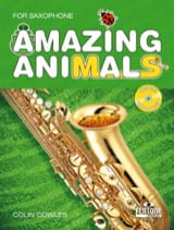 Amazing Animals Colin Cowles Partition Saxophone - laflutedepan.com