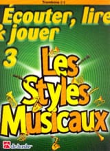 Ecouter Lire et Jouer - Les styles musicaux Volume 3 - Trombone laflutedepan.com