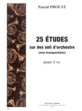Pascal Proust - 25 Studies on orchestral solos - Sheet Music - di-arezzo.com