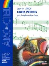 Libres Propos Jean-Luc Lepage Partition Saxophone - laflutedepan.com