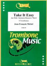 Take It Easy Jean-François Michel Partition Trombone - laflutedepan
