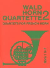 - Wald horn quartet volume 2 - Sheet Music - di-arezzo.co.uk