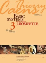 Thierry Caens - Basic Systems 3 - Motifs Courts - Partition - di-arezzo.fr