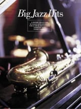 Big Jazz Hits Eb Bb Partition Saxophone - laflutedepan.com