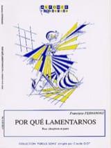Por Qué Lamentarnos Francisco Fernandez Partition laflutedepan.com