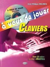 Jean-Philippe Delrieu - あなたはキーボードを演奏する - 楽譜 - di-arezzo.jp