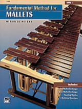 Mitchell Peters - Fundamental Method For Mallets Book 1 - Partition - di-arezzo.fr